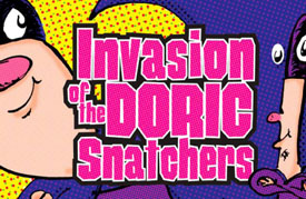 Invasion Of The Doric Snatchers (2007)